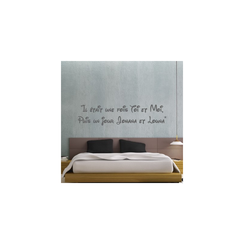 Texte : Il était une fois Toi et Moi, Puis un jour Johana et Louna