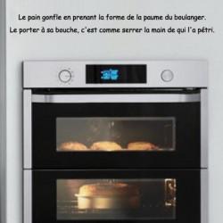 Texte : Le pain gonfle en prenant la forme de la paume du boulanger. Le porter à sa bouche, c'est comme serrer...