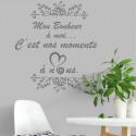 Citation Mon Bonheur à moi... c'est nos moments à nous - Ornements