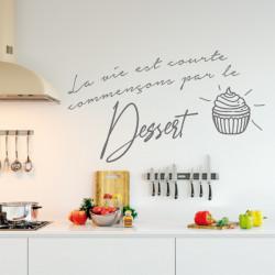 Citation La vie est courte commençons par le Dessert