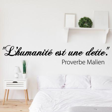 Sticker Proverbe Malien : L'humanité est une dette