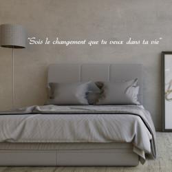 Sticker texte : Soit le changement que tu veux dans ta vie
