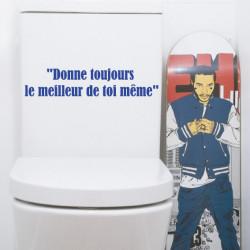 Sticker Abattant WC - Donne toujours le meilleur de toi même