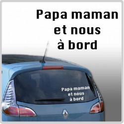 Sticker Bébé à Bord - Papa Maman et nous à bord