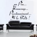 Sticker Texte Un peu Beaucoup Passionnément à la folie... 120 x 100 cm