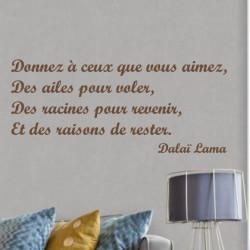 Citation: Donnez à ceux que vous aimez, Des ailes pour voler ...Dalaï Lama