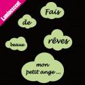 """Sticker Luminescent Nuages """"Fais de beaux rêves petit ange..."""""""