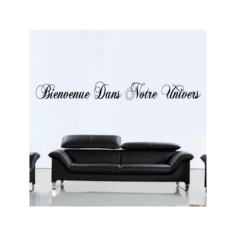 """Sticker Texte Lettrage """" Bienvenue Dans Notre Univers"""""""