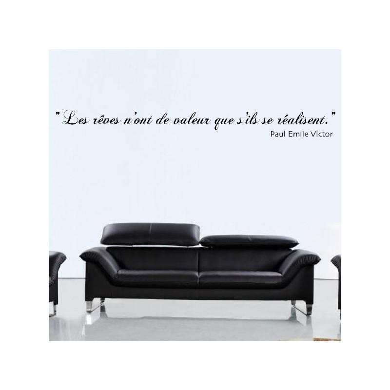 Sticker Citation : Les rêves n'ont de valeur que s'ils se réalisent