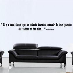Citation : Il y a 2 choses que les enfants devraient recevoir de leurs parents...