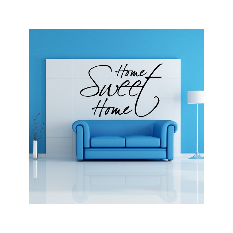 Sticker Citation Home Sweet Home Design