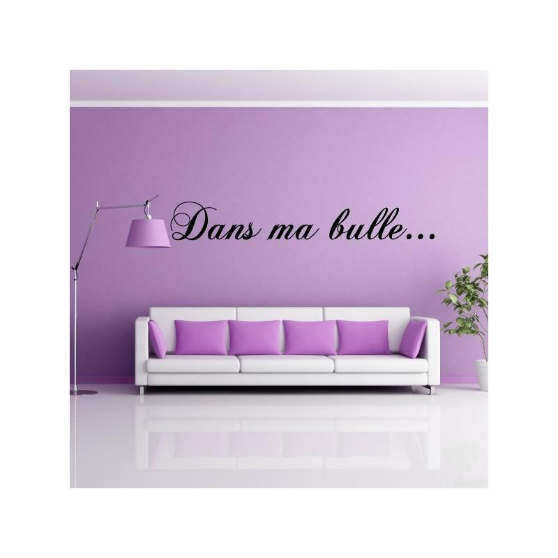 "Sticker Texte ""Dans ma bulle ..."""