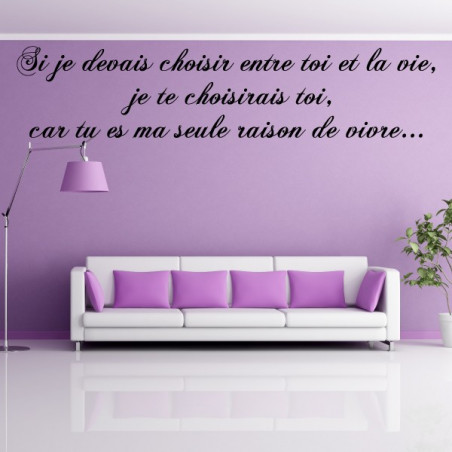 """Citation """"Si je devais choisir entre toi et la vie, je te choisirais toi..."""""""