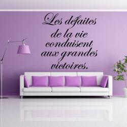"""Citation """"Les défaites de la vie ..."""""""