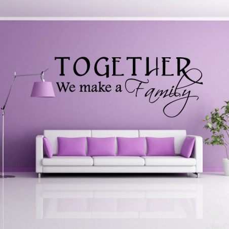 Texte : Together We make a Family