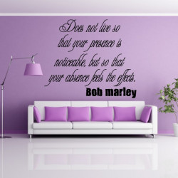 Texte : Does not live so ... Bob Marley
