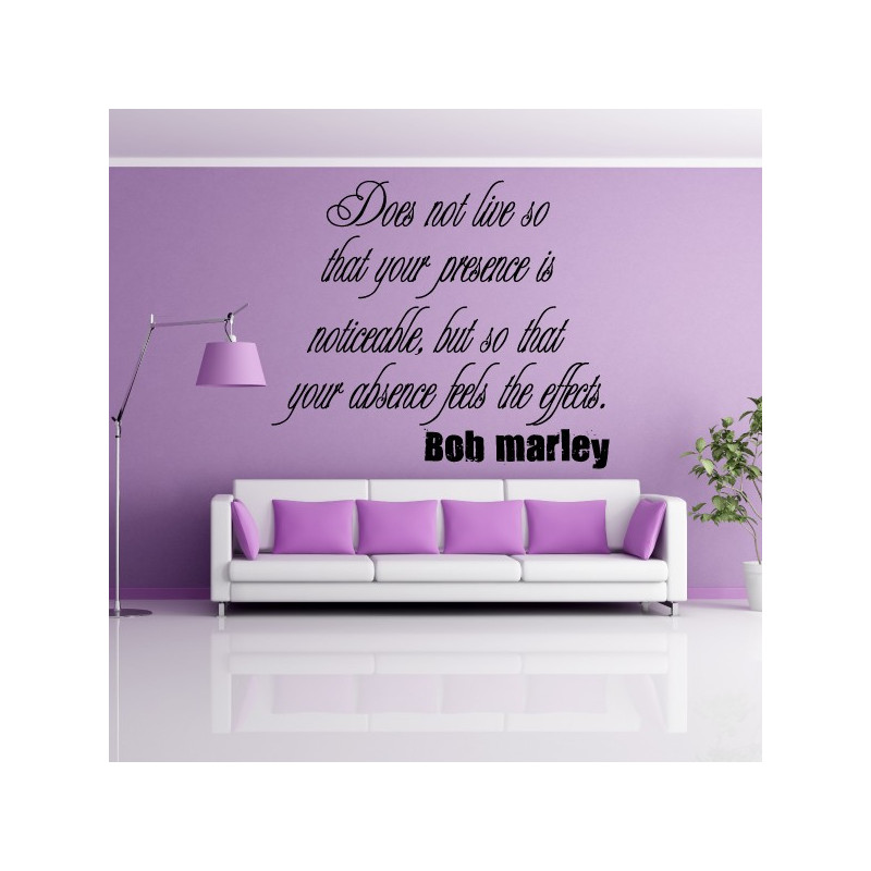 Sticker Texte : Does not live so ... Bob Marley