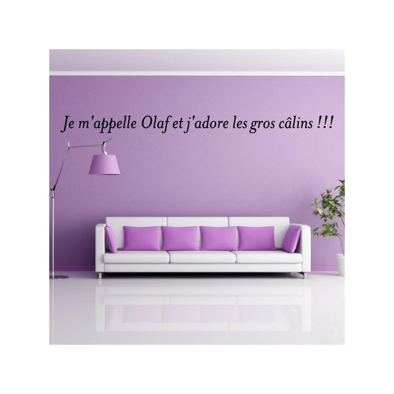 Sticker texte : Je m'appelle Olaf et j'adore les gros câlins !!!