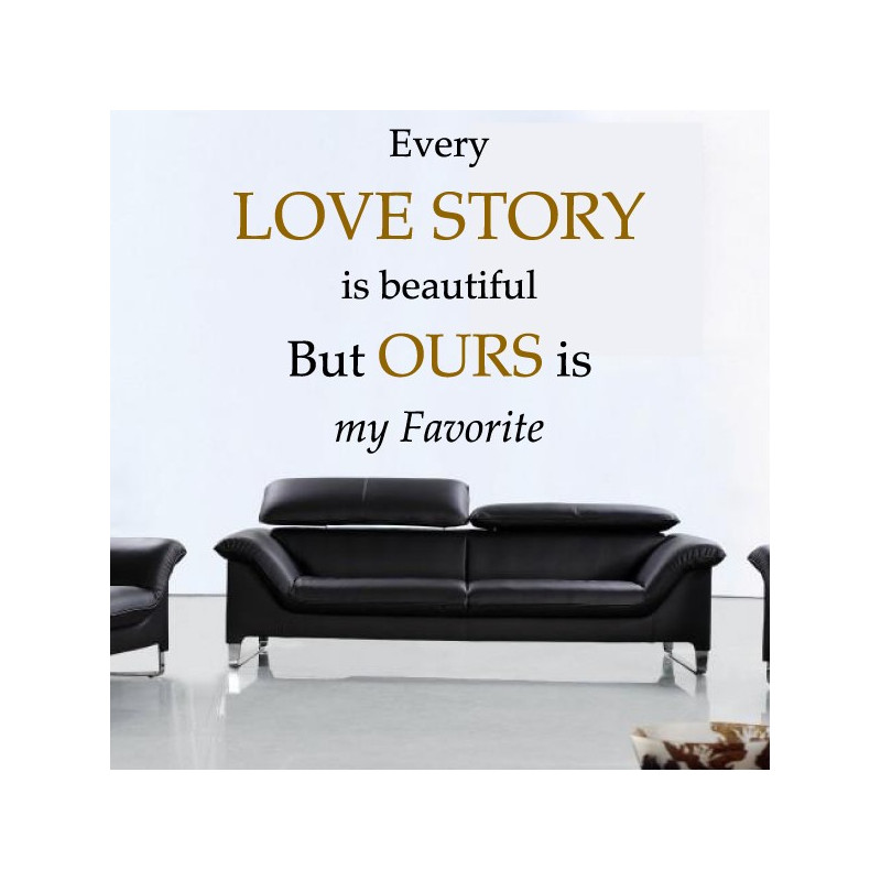 Sticker Texte : Every LOVE STORY is beautiful ...