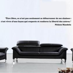 """Citation """"Etre libre, ce n'est pas seulement se débarrasser de ses chaines ...Nelson Mandela"""""""