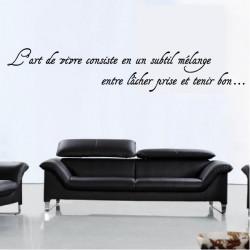 """Citation """"L'art de vivre consiste en un subtil mélange ..."""""""