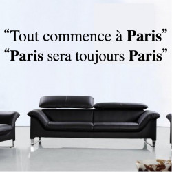 Sticker Citations : Tout commence à Paris - Paris sera toujours Paris