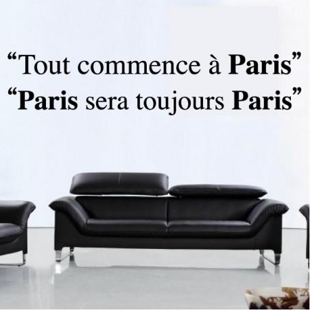 Citations : Tout commence à Paris - Paris sera toujours Paris