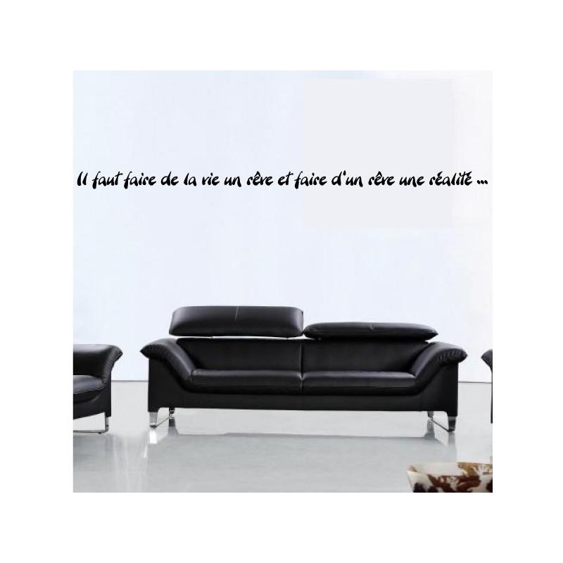 """Citation """"Il faut faire de la vie un rêve et faire d'un rêve une réalité ..."""""""