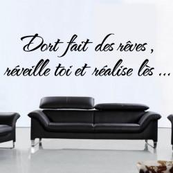 Citation : Dort fait des rêves, réveille toi et réalise lès ...