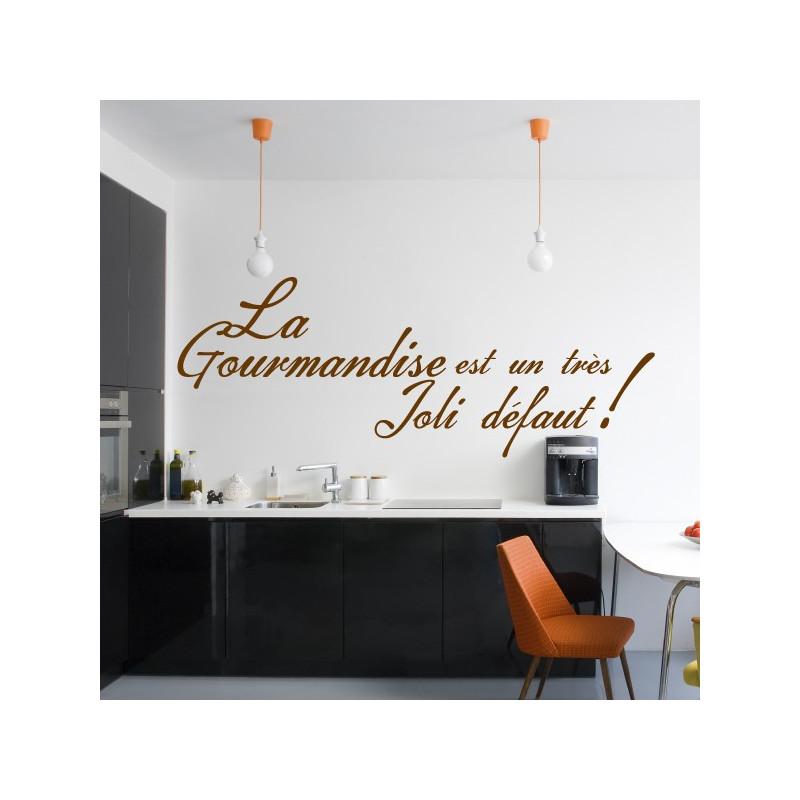 Sticker Cuisine - La Gourmandise est un très Joli défaut ! - 3 lignes