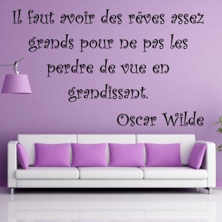 """Texte Lettrage """" Il faut avoir des rêves assez grands ... """" Oscar Wilde"""