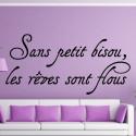 """Sticker texte Lettrage """" Sans petit bisou, les rêves sont flous """""""