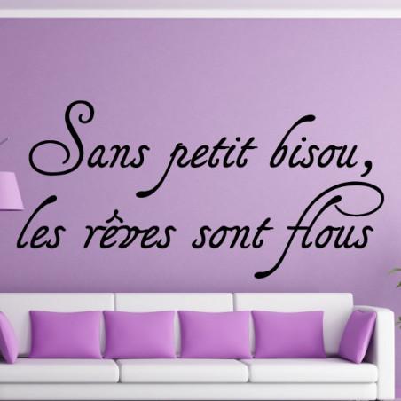 """texte Lettrage """" Sans petit bisou, les rêves sont flous """""""