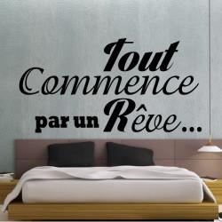 """Sticker texte Lettrage """" Tout commence par des Rêves ... """""""