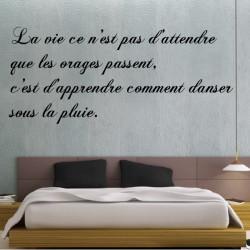 """Sticker Texte Citation """" La vie ce n'est pas d'attendre... """""""
