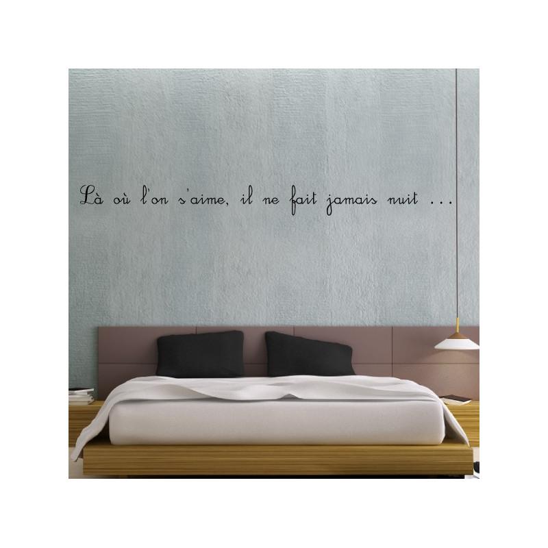 Sticker Texte : Là où l'on s'aime, il ne fait jamais nuit ...