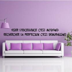 Sticker Texte Lettrage Viser l'excellence c'est motivant...