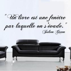 Texte Lettrage : Un livre est une fenêtre par laquelle on s'évade - Jean Green