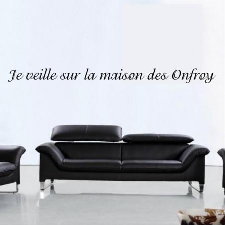 """Texte Lettrage """" Je veille sur la maison des (nom de famille) """""""