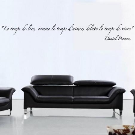 """Citation """"Le temps de lire, comme le temps d'aimer, dilate le temps de vivre"""" Daniel Pennac"""