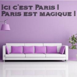 Sticker Citation : Ici c'est Paris !  Paris est magique !