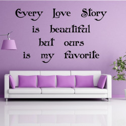 Texte : Every Love Story is beautiful ...