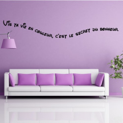 Sticker Citation : Vis ta vie en couleur, c'est le secret du bonheur - Vague