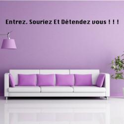 texte : Entrez. Souriez Et Détendez vous ! ! !