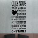 Sticker Texte Chez nous on s'amuse ...