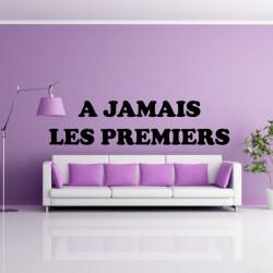 Sticker Lettrage A Jamais Les Premiers