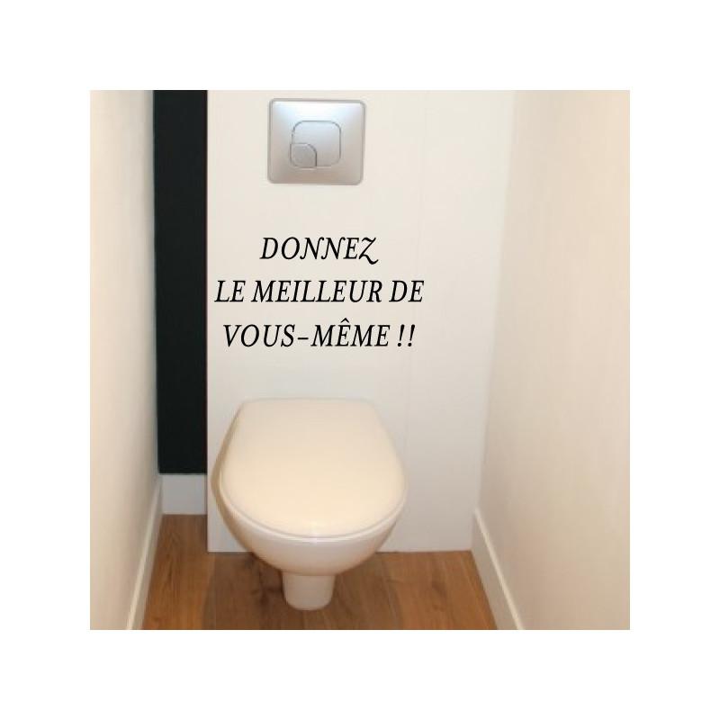 Sticker Abattant WC - Donnez le meilleur de vous-même !!