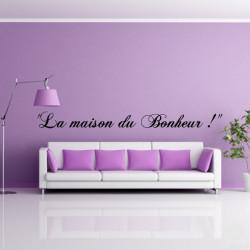"""Texte """"La maison du Bonheur !"""""""