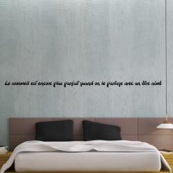 """Sticker Texte """"Le sommeil est encore plus parfait quand on le partage avec un être aimé"""""""