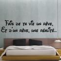 """Sticker Texte Lettrage """"Fais de ta vie un rêve, Et d'un rêve, une réalité…"""""""
